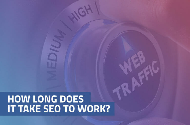 how long does it take seo to work